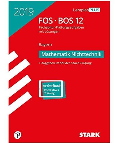 Abiturprüfung FOS/BOS Bayern - Mathematik Nichttechnik 12. Klasse