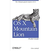OS X Mountain Lion Pocket Guide: The Ultimate Quick Guide to OS X by Chris Seibold (2012-08-04)