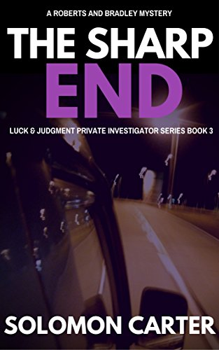 the-sharp-end-luck-and-judgment-private-investigator-crime-thriller-series-book-3