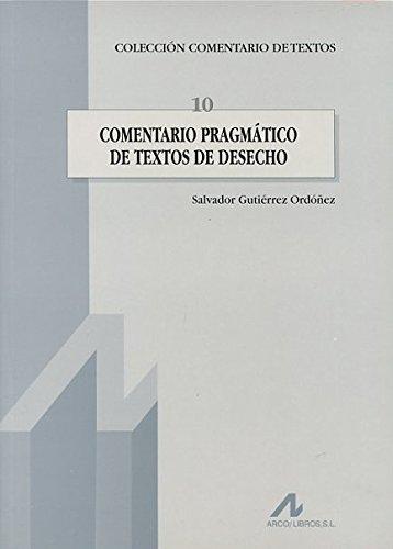 Comentario pragmático de textos de desecho (Comentario de textos) por Salvador Gutiérrez Ordóñez
