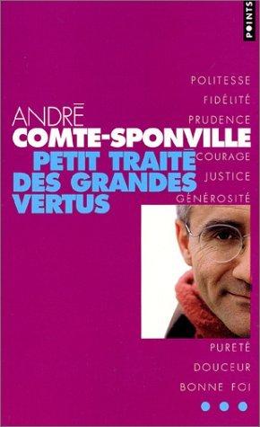 Petit trait?? des grandes vertus by Andr?? Comte-Sponville (2001-10-09)
