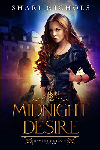 Midnight Desire (Ravens Hollow Coven Book 1) by [Nichols, Shari]