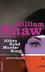 Abbey Road Murder Song: Kriminalroman (Breen-Tozer-Trilogie)