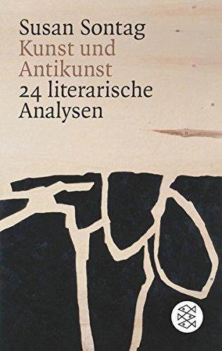 Kunst und Antikunst: 24 literarische Analysen