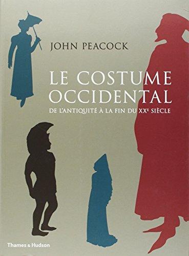Le Costume occidental de l'Antiquité à la fin du XXe siècle
