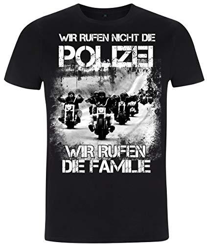 Wir rufen Nicht die Polizei - T-Shirt Rocker - Biker (M)