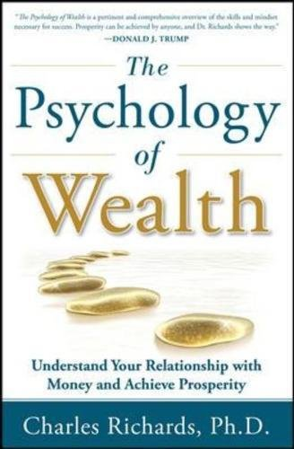 the-psychology-of-wealth-understand-your-relationship-with-money-and-achieve-prosperity-business-boo