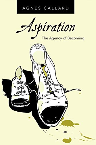 Aspiration: The Agency of Becoming (English Edition)