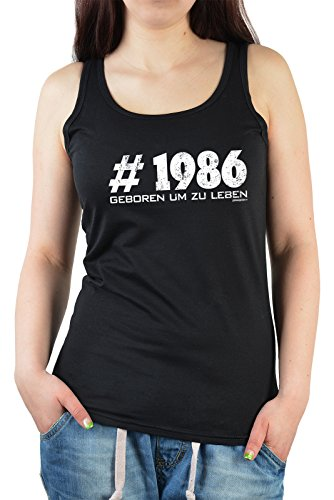 Damen TankTop ::: 1986 Geboren um zu Leben ::: zum Geburtstag Schwarz