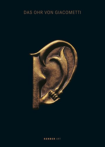 The Ear of Giacometti: (Post-) Surrealist Art from Meret Oppenheim to Mariella Mosler by Belinda Grace Carter (18-Nov-2010) Hardcover