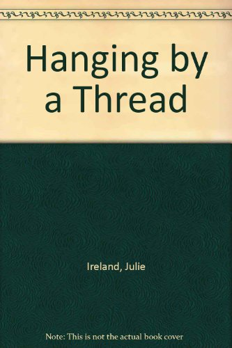 Hanging by a thread. | TheBookSeekers