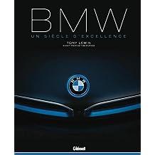 Bmw : Un siècle d'excellence