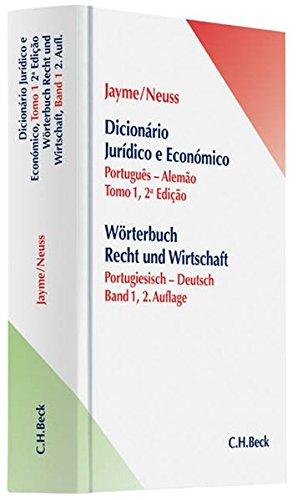 Wörterbuch Recht und Wirtschaft Band I: Portugiesisch-Deutsch