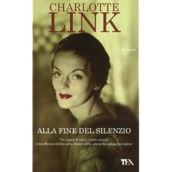Alla Fine Del Silenzio (Nuova Ed.)
