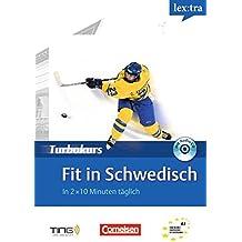 Lextra - Schwedisch - Turbokurs: A1 - Fit in Schwedisch: Selbstlernbuch mit Hör-CD. TING-fähig