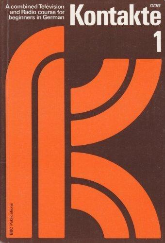 Kontakte: Programmes 1-10 Bk.1 (Kontakte Series)