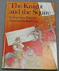 Title: The Knight and the Squire A Retelling of the Adven