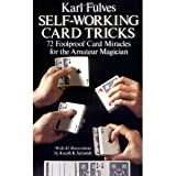 [(Self-Working Card Tricks : 72 Foolproof Card Miracles for the Amateur Magician)] [By (author) Karl Fulves] published on (February, 1977)
