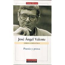 Poesía y prosa: Obras completas. Vol.I: 1