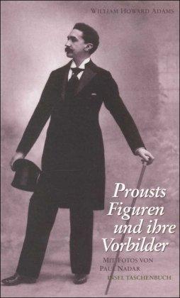 Buchseite und Rezensionen zu 'Prousts Figuren und ihre Vorbilder (insel taschenbuch)' von William Howard Adams