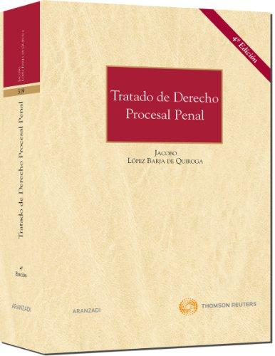 Tratado de Derecho Procesal Penal (Gran Tratado) por Jacobo López Barja de Quiroga