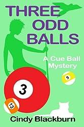 Three Odd Balls: A Humorous and Romantic Cozy (Cue Ball Mysteries Book 3) (English Edition)