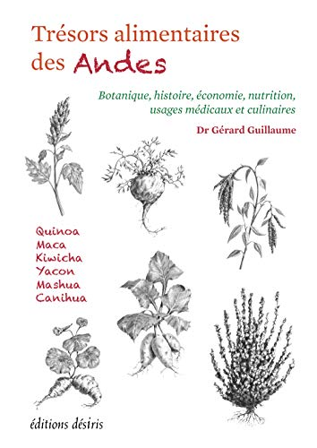 Tresors Alimentaires des Andes