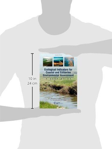 Ecological Indicators for Coastal and Estuarine Environmental Assessment: A User Guide