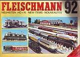 Fleischmann Neuheiten HO + N. New Items - Nouveautes 92.