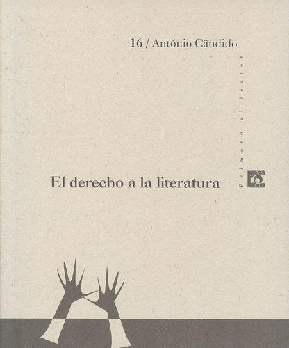 El derecho a la literatura / Antnio Cndido.