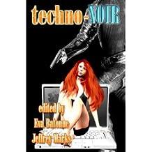 Techno-Noir (English Edition)
