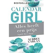 Alles heeft een prijs - april/mei/juni (Calendar Girl Book 2)