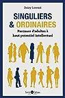 Singuliers & ordinaires : Parcours d'adultes à haut potentiel  par Lorenzi