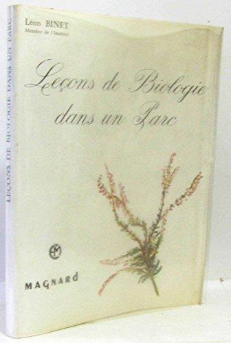 Léon Binet,... Leçons de biologie dans un parc