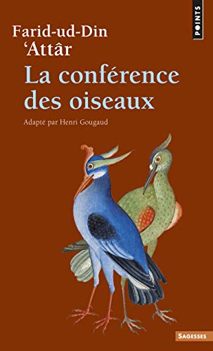 La Conférence des oiseaux par Farid al-din al- Attar al-nisaburi