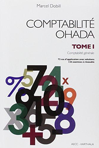Comptabilité Ohada. Tome 1 : comptabilité générale
