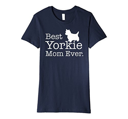 (Best Mom Ever T-Shirt Yorkie Yorkshire Terrier Geschenke Shirt)