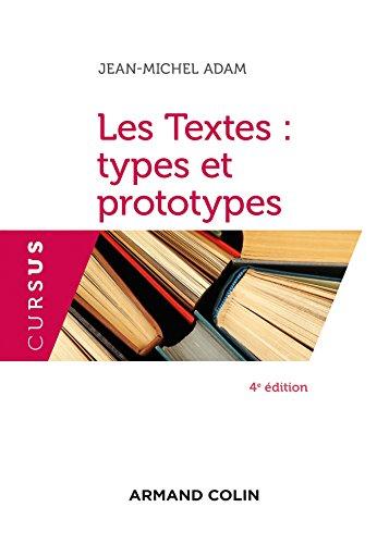 Les Textes : types et prototypes - 4e éd.