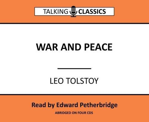 War and Peace (Talking Classics) by Leo Tolstoy (2016-06-01)