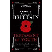 Testament of Youth by Brittain, Vera (2014) Hardcover