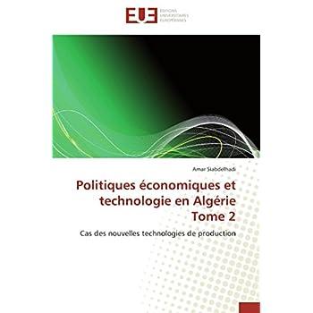 Politiques économiques et technologie en algérie tome 2