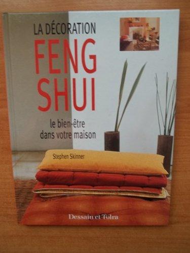 LA DECORATION FENG SHUI le bien-être dans votre maison
