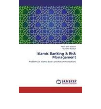 Islamic Banking & Risk Management (Paperback) - Common