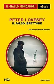 Il falso ispettore (Il Giallo Mondadori) di [Lovesey, Peter]