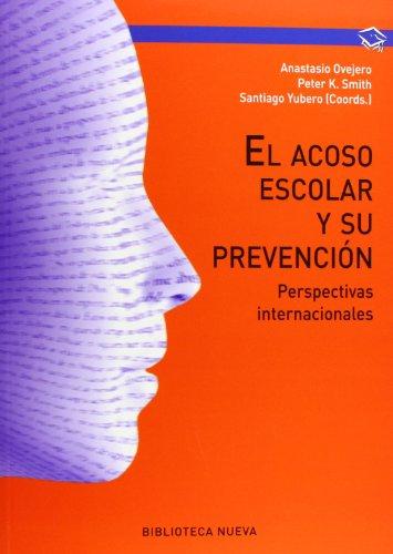 El acoso escolar y su prevención: Perspectivas internacionales (Manuales y obras de referencia)