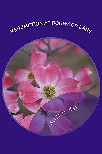 Redemption at Dogwood Lane (English Edition) Dogwood Lane