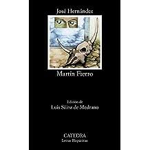 Martín Fierro (Letras Hispánicas, Band 99)