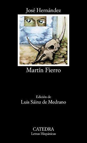 Martín Fierro (Letras Hispánicas) por José Hernández