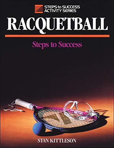 Racquetball: Steps to Success (STS (Steps to Success Activity) (English Edition)