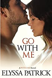 Go With Me (Volume 2) by Elyssa Patrick (2014-06-18)